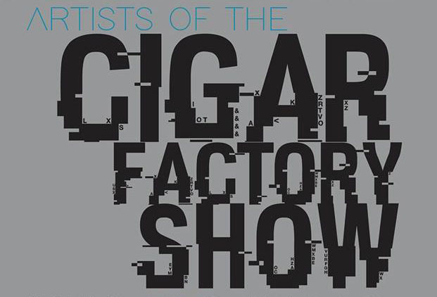 Artists of the Cigar Factory Show